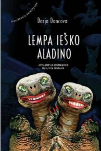 Lempa ieško Aladino | Darja Doncova