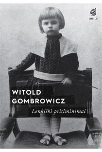 Lenkiški prisiminimai | Witold Gombrowicz