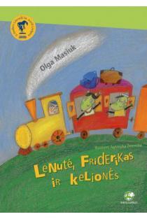 Lenutė, Friderikas ir kelionės | Olga Masiuk