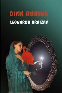 Leonardo braižas | Dina Rubina