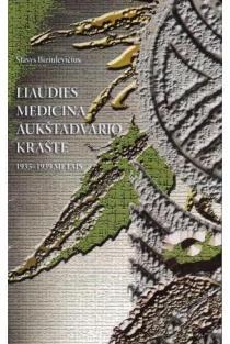 Liaudies medicina Aukštadvario krašte 1935-1939 metais | Stasys Biziulevičius
