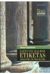Lietuvių kalbos etiketas   Giedrė Čepaitienė
