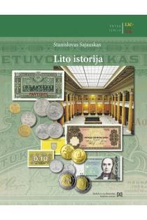 Lietuva. Lito istorija | Stanislovas Sajauskas