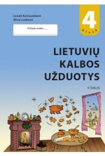 Lietuvių kalbos užduotys 4 klasei. II dalis | Levutė Karčiauskienė, Alma Liutkienė