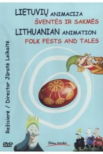 Lietuvių animacija. Šventės ir sakmės| Lithuanian animation. Folk fests and tales (DVD) | Animacinis, dokumentinis filmas