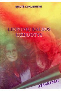 Lietuvių kalbos užduotys. Atsakymai | Birutė Kuklierienė