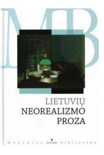 Lietuvių neorealizmo proza (Mokyklos biblioteka) |