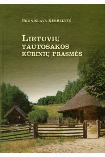 Lietuvių tautosakos kūrinių prasmės | B. Kerbelytė
