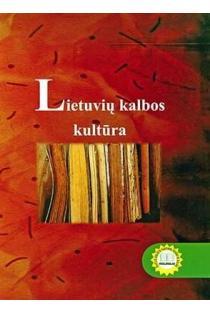 Lietuvių kalbos kultūra | Parengė Daiva Norvaišaitė