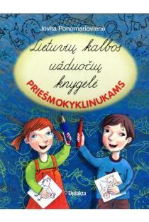 Lietuvių kalbos užduočių knygelė priešmokyklinukams | Jovita Ponomariovienė