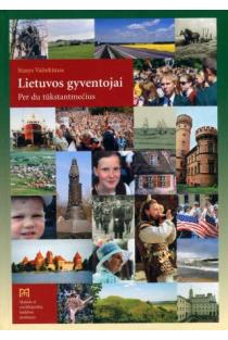 Lietuvos gyventojai. Per du tūkstantmečius | Stasys Vaitekūnas