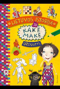 Lietuvos istorija su Kake Make. Užduotys |