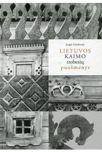 Lietuvos kaimo trobesių puošmenys | Jurgis Gimbutas