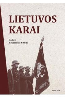Lietuvos karai | Sud. Gediminas Vitkus