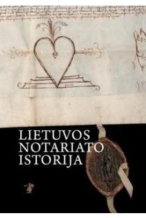 Lietuvos notariato istorija   Jolanta Karpavičienė
