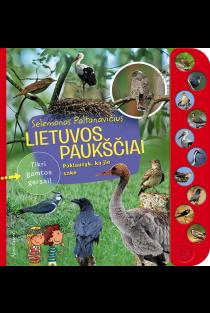 Lietuvos paukščiai. Tikri gamtos garsai! | Selemonas Paltanavičius