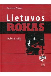 Lietuvos rokas: ištakos ir raida | Sud. Mindaugas Peleckis