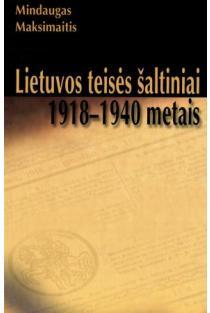 Lietuvos teisės šaltiniai 1918-1940 metais | Mindaugas Maksimaitis