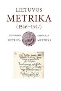 Lietuvos Metrika. Knyga Nr. 29 (1546-1547) | Parengė Inga Ilarienė