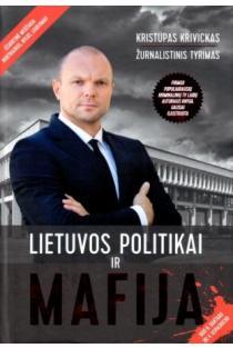 Lietuvos politikai ir mafija | Kristupas Krivickas