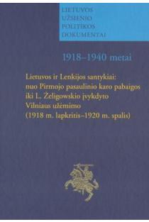 Lietuvos ir Lenkijos santykiai | Sud. Edmundas Gimžauskas