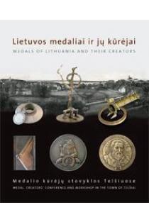 Lietuvos medaliai ir jų kūrėjai  
