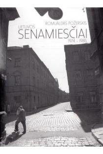 Lietuvos senamiesčiai, 1974-1985 | Romualdas Požerskis