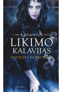 "Likimo kalavijas (Ciklo ""Raganius"" 2-oji knyga) | Andrzej Sapkowski"