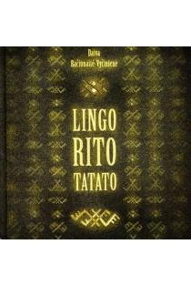 Lingo rito tatato: introduction to Sutartines Lithuanian polyphonic songs (+ CD) | Daiva Račiūnaitė-Vyčinienė