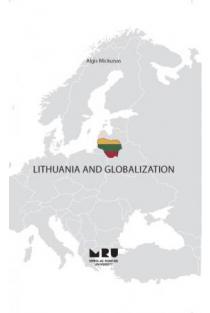 Lithuania and Globalization | Algis Mickūnas