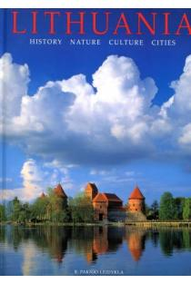 Lithuania: history, nature, culture, cities |