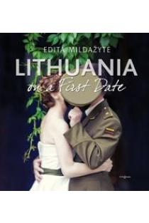 Lithuania on a First date | Edita Mildažytė