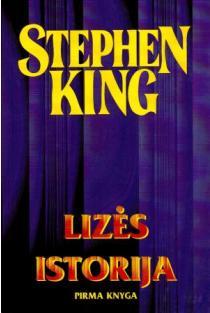 Lizės istorija. Pirma knyga | Stephen King