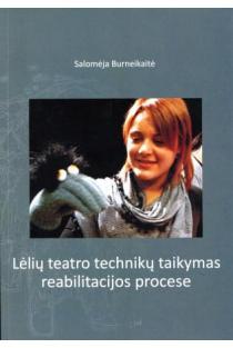 Lėlių teatro technikų taikymas reabilitacijos procese | Salomėja Burneikaitė