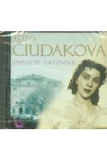 Elena Čiudakova. Dainuoti – tai gyventi (CD) | Elena Čiudakova