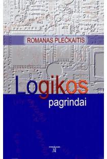 Logikos pagrindai | Romanas Plečkaitis