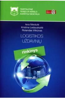 Logistikos uždavinių rinkinys | Ieva Meidutė, Kristina Ledauskaitė, Rolandas Vitkūnas