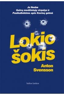 Lokio šokis | Anton Svensson