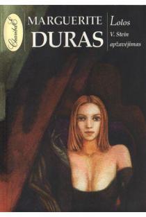 """Lolos V. Stein apžavėjimas (serija """"Modernioji klasika"""")   Marguerite Duras"""