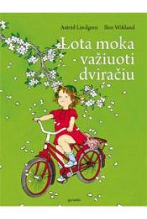 Lota moka važiuoti dviračiu   Astrid Lindgren
