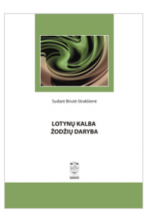 Lotynų kalba. Žodžių daryba | Sud. Birutė Strakšienė