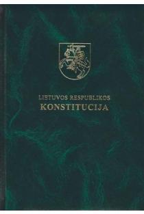 Lietuvos Respublikos Konstitucija (lietuvių ir anglų kalbomis) (3-as leidimas) |