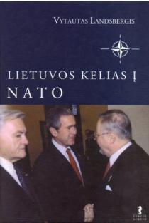 Lietuvos kelias į NATO | Vytautas Landsbergis