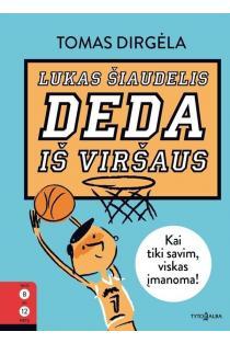 Lukas Šiaudelis deda iš viršaus | Tomas Dirgėla