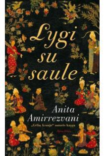 Lygi su saule   Anita Amirrezvani