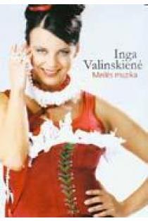 Meilės muzika (DVD) | Inga Valinskienė