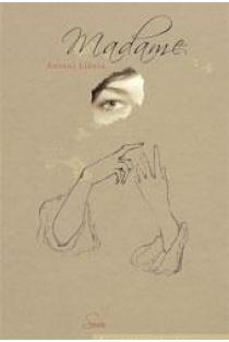 Madame | Antoni Libera