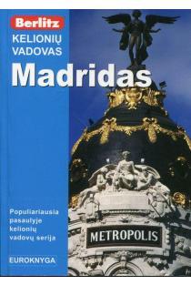 Madridas: kelionių vadovas |