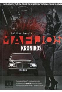 Mafijos kronikos | Dailius Dargis