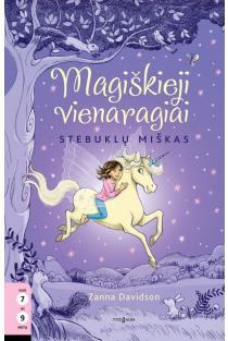 Magiškieji vienaragiai, 1 knyga. Stebuklų miškas | Zanna Davidson